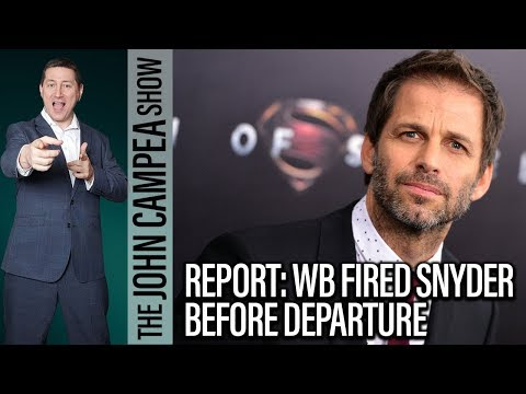 Zack Snyder Fired By WB Prior To Official Departure? - The John Campea Show
