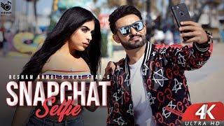 SnapChat Selfie (Full Video) Resham Anmol Feat. Shar S   Ravi RBS   New Punjabi Songs 2018