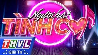 THVL | Người hát tình ca - Tập 3: Trailer