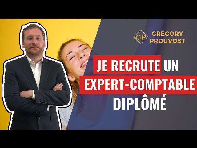 JE RECRUTE [EXPERT-COMPTABLE DIPLÔMÉ] - Expert-Comptable Paris - FICO - Grégory PROUVOST