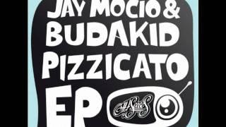 Jay Mocio & Budakid - Pizzicato (Deep