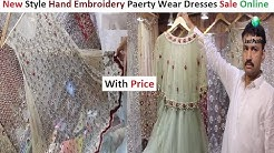 New Style Party Wear Hand Embroidery Bridal Dresses With Price    Gulf Shopping Mall