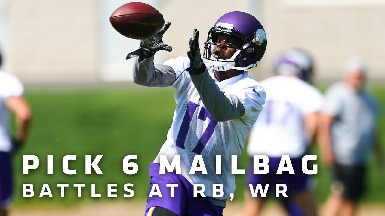 pick-6-mailbag-battles-for-third-wr-rb-spots-set-to-heat-up-at-camp-minnesota-vikings