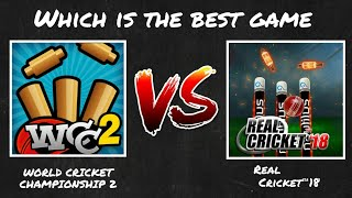Wcc2 vs Real cricket 18 comparison 2018.Which Is Best Cricket Game?