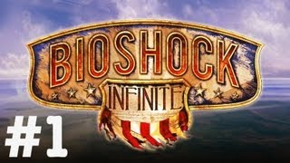 Bioshock Infinite Playthrough in 1080p HD - Part 1 - PC Gameplay