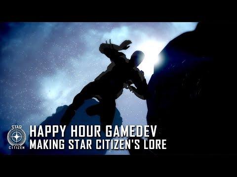 Happy Hour Gamedev - Making Star Citizen's Lore
