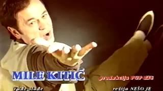 Mile Kitic - Tudje sladje - (Official video 1996)