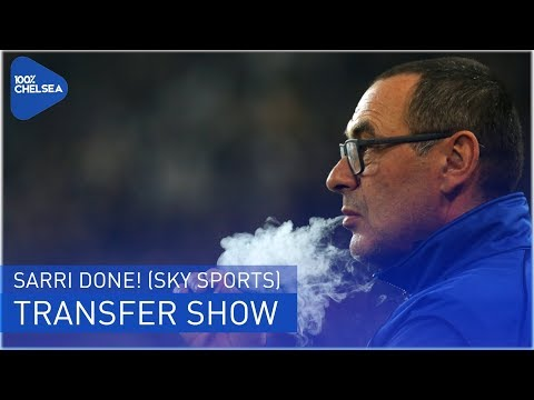 MAURIZIO SARRI TO CHELSEA IS DONE?! (SKY SPORTS) || THE TRANSFER SHOW