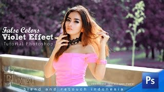 Blend and Retouch False Color - Violet Effect Photoshop Tutorial