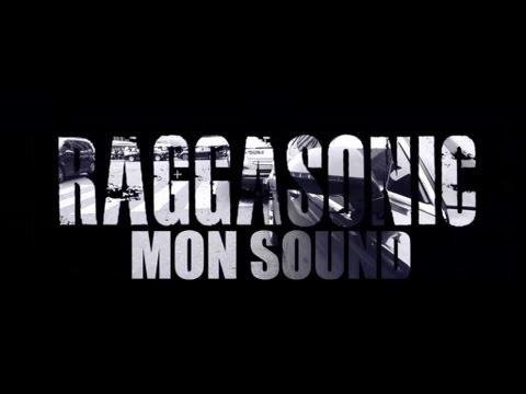 Raggasonic - Mon Sound (Clip Officiel)