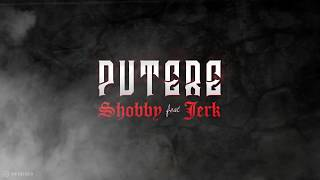 Shobby Feat. Jerk - Putere image