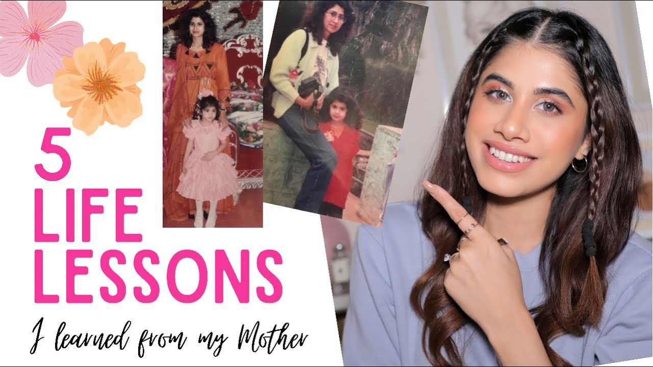 Download 5 LIFE LESSONS I learned from my Mother | Malvika Sitlani Aryan