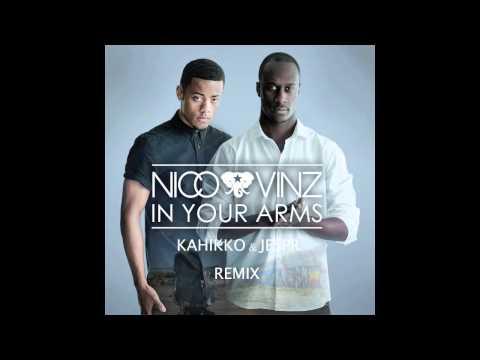 Nico & Vinz - In Your Arms (Kahikko & Jespr Remix)