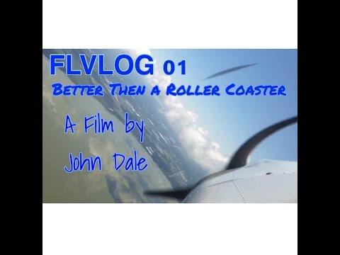 FLVLOG 01 Better Then a Roller Coaster