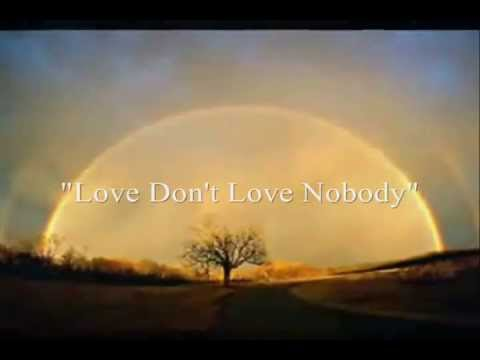 Love Don't Love Nobody - Phil Perry