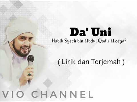 Download Dauni ( Habib Syech bin Abdul Qodir Assegaf ) Lirik dan Terjemah