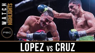 Lopez vs Cruz HIGHLIGHTS: April 28, 2018 - PBC on FOX