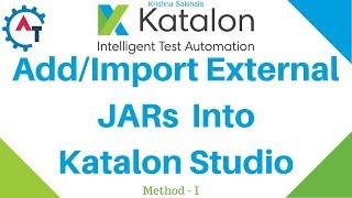 Import external JAR files into Katalon Studio