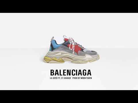 Lil Keed - Balenciaga ft. 21 Savage (Prod. Mooktoven) [Official Audio]