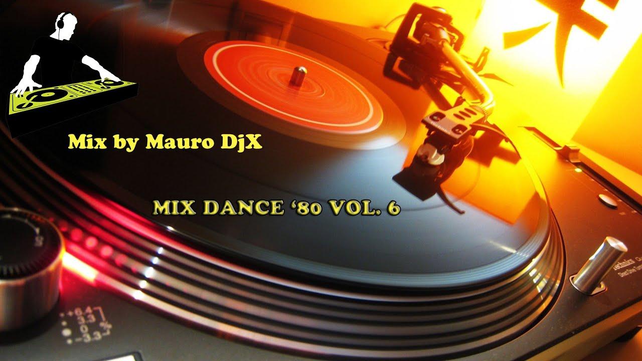 Mix Dance anni '80 Vol. 6 - YouTube