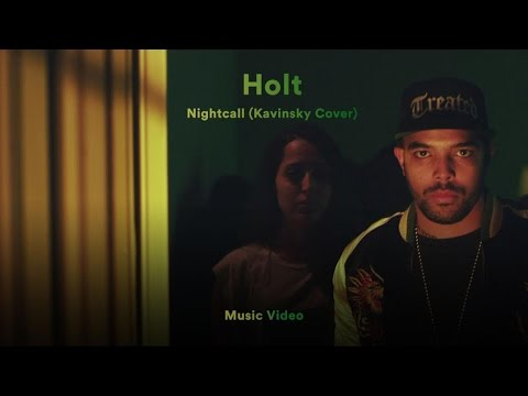 """Holt - """"Nightcall"""" (Kavinsky Cover) (Official Music Video)"""