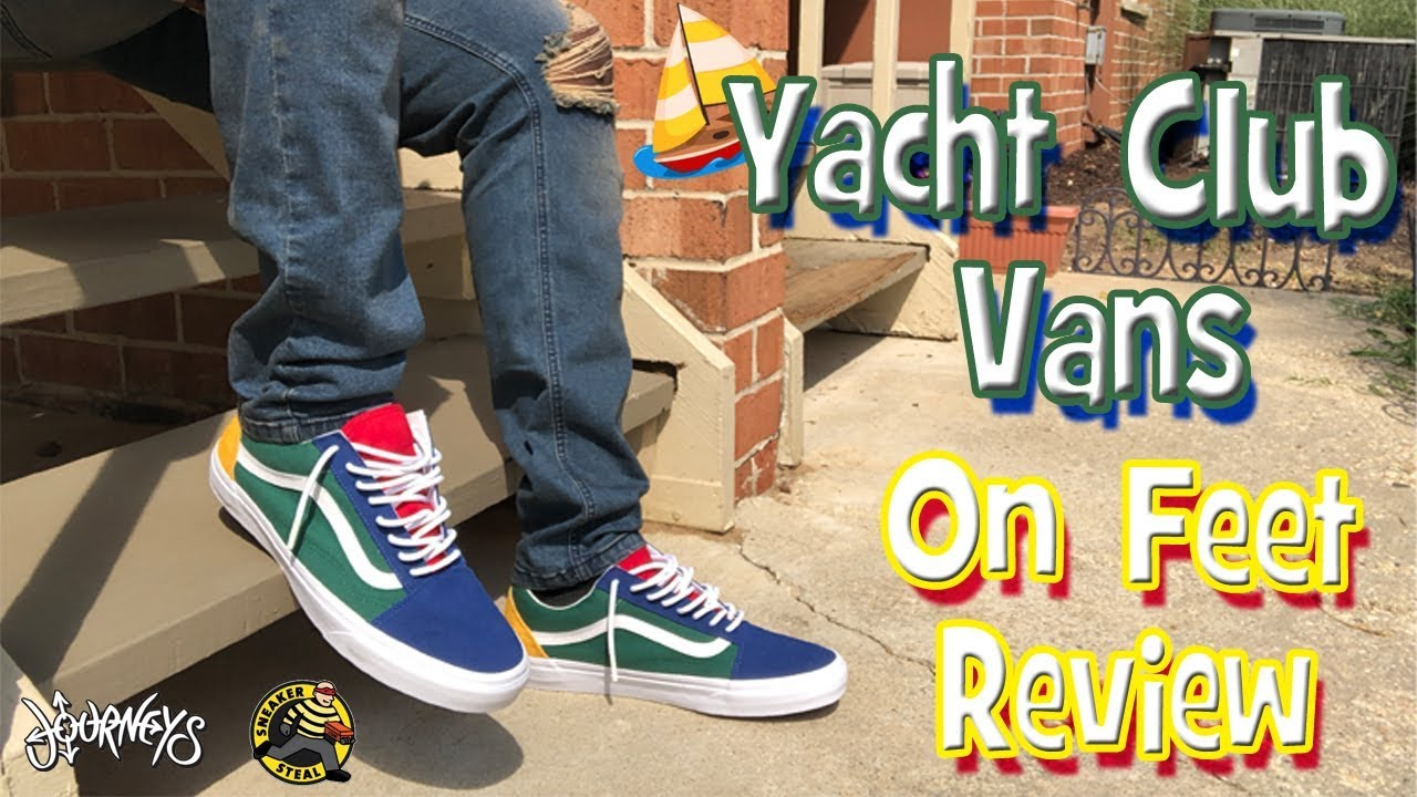505778d1f08add Yacht Club Vans On Feet Review - YouTube