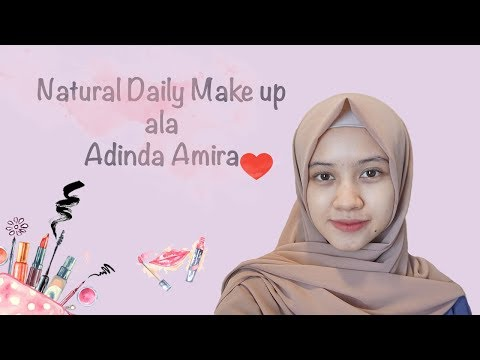 Natural daily make up [SIMPLE BANGET] ala Adinda Amira