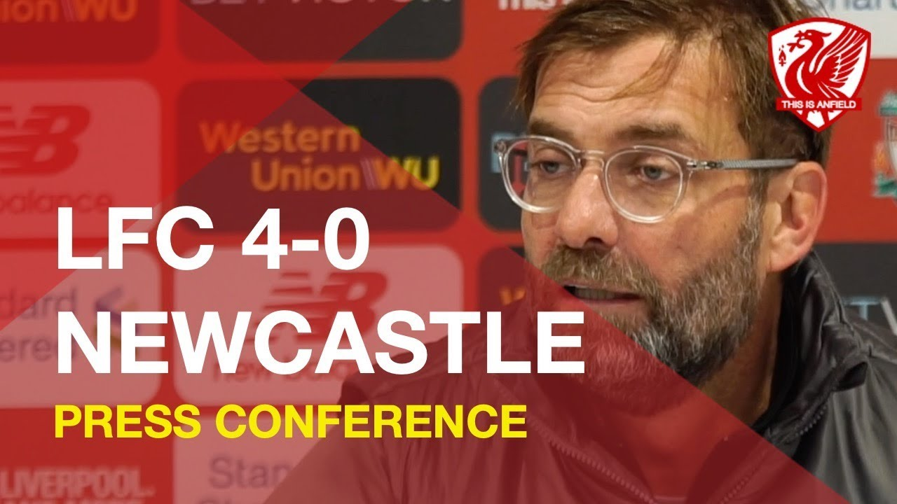 liverpool-4-0-newcastle-jurgen-klopp-press-conference