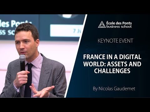 KEYNOTE EVENT: ''FRANCE IN A DIGITAL WORLD: ASSETS AND CHALLENGES''