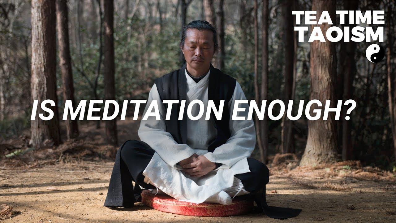 Is meditation enough for wellness? | Tea Time Taoism