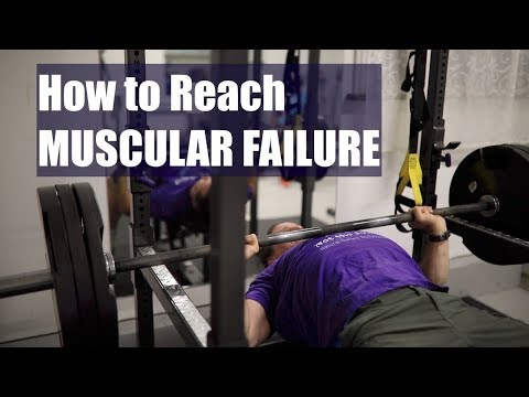 What is Positive Muscular Failure and How to Achieve it