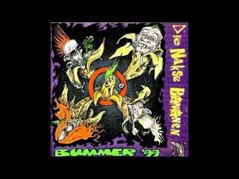 Die Nakse Bananen - Bummer '99 (full album)