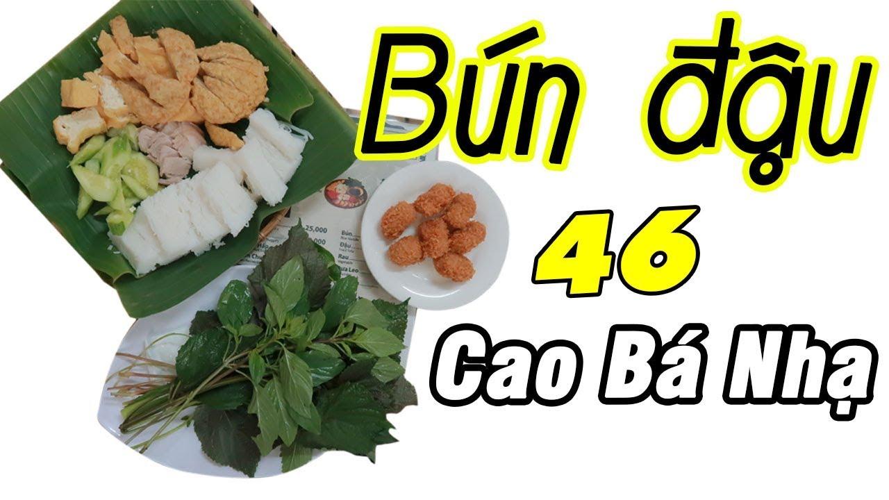 Bún Đậu 46 Cao Bá Nhạ - Du Lịch Ăn Uống Sài Gòn