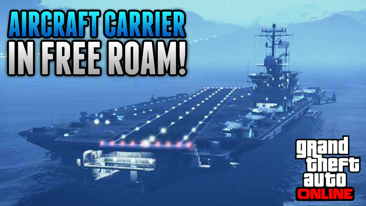 GTA Online How To Get The AIRCRAFT CARRIER YACHT In FREE - Location of us aircraft carriers map