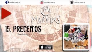 MARVINS - PRECEITOS
