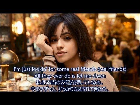 洋楽 和訳 Camila Cabello - Real Friends ft. Swae Lee