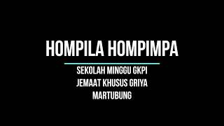 Download lagu HOMPILA HOMPIMPA Sekolah Minggu GKPI Jemaat Khusus Griya Martubung MP3