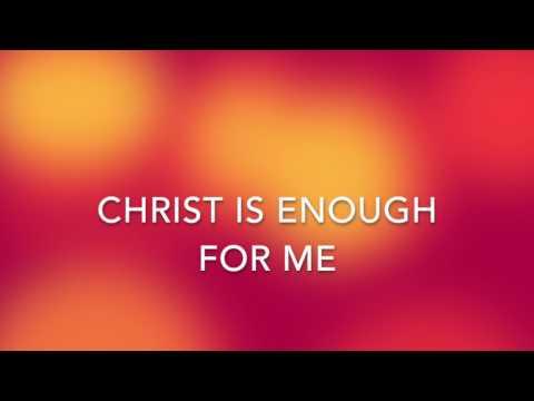 Christ Is Enough Lyrics