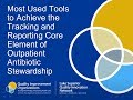Most Used Tools to Achieve the Tracking & Reporting Core Element of Antibiotic Stewardship