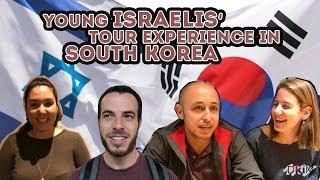 Israelis Tour Experience in Korea [Part 2 of 2]