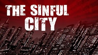 The Sinful City 5/25/2019