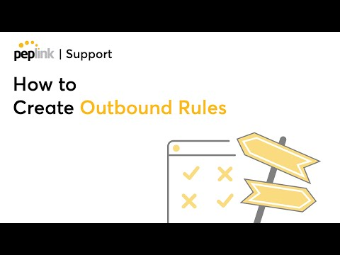 Peplink Balance: How To Create Outbound Rules?