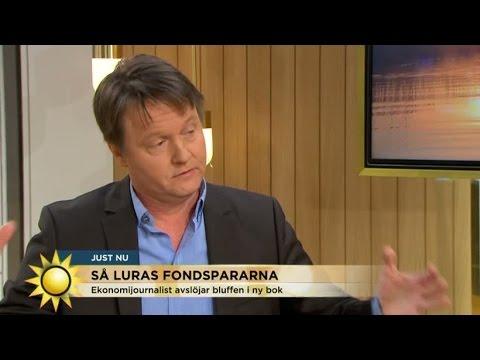 Ny bok: Så luras fem miljoner svenska fondsparare av bankerna - Nyhetsmorgon (TV4)