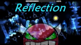 Reflection by Willy5000 | Geometry Dash [2.0] [Demon]