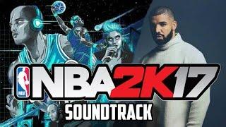 NBA 2K17 SOUNDTRACK! DRAKE, FUTURE, PARTYNEXTDOOR  & MANY MORE! IT'S LIT (NBA 2K17 Coverage) thumbnail