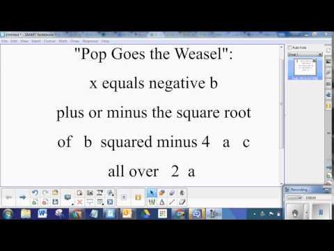 Quadratic Formula to Pop Goes the Weasel