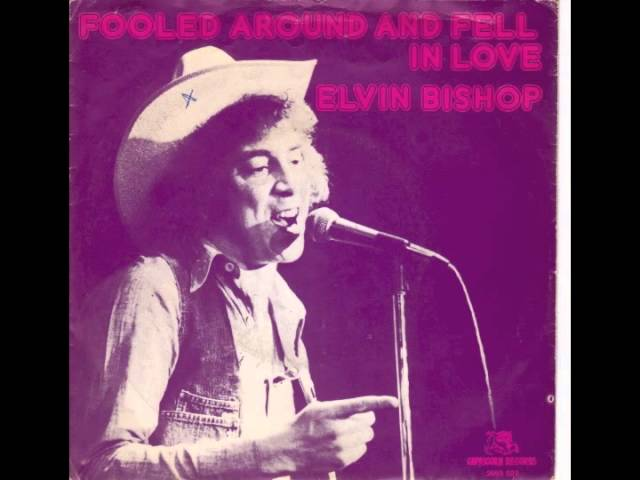 elvin-bishop-fooled-around-and-fell-in-love-top401976