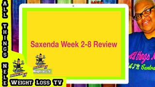 #4 Saxenda Update of Week 2 - 8 on Weight Loss Shot