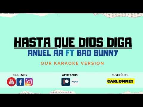 Hasta que DIOS diga – Anuel AA ft Bad Bunny (Karaoke)🎤🎤🎤