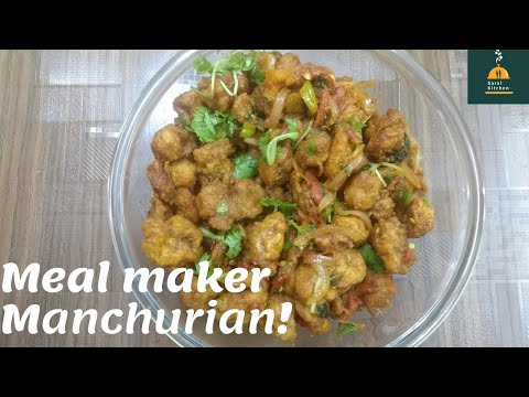 మటన్ కన్నా సూపర్ టేస్టీగా ఉండే మీల్ మేకర్ మంచూరియా | Soya meal maker manchurian